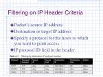 filtering on ip header criteria