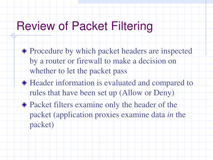 Review of Packet Filtering