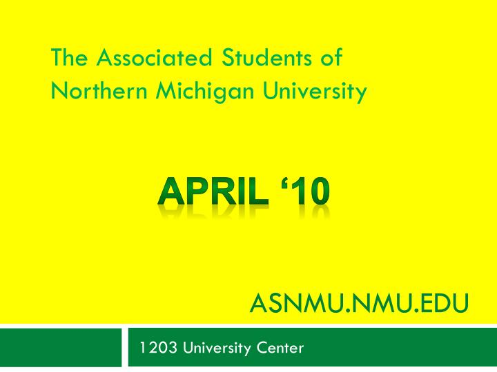 The Associated Students of Northern Michigan University