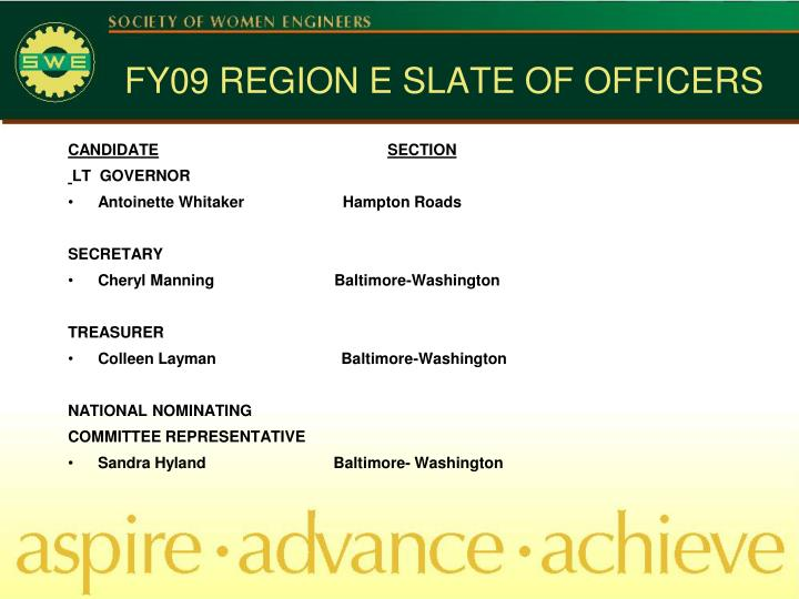 FY09 REGION E SLATE OF OFFICERS