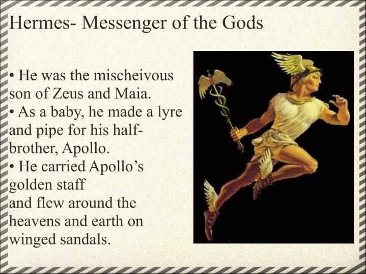 Hermes- Messenger of the Gods