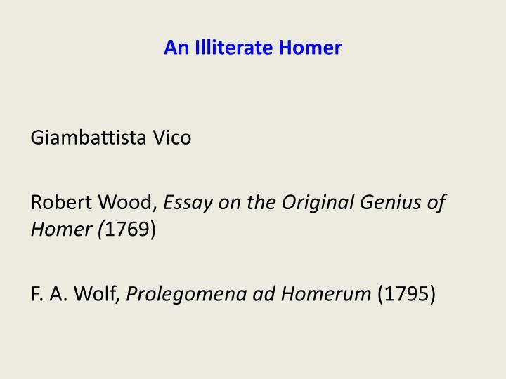 An Illiterate Homer