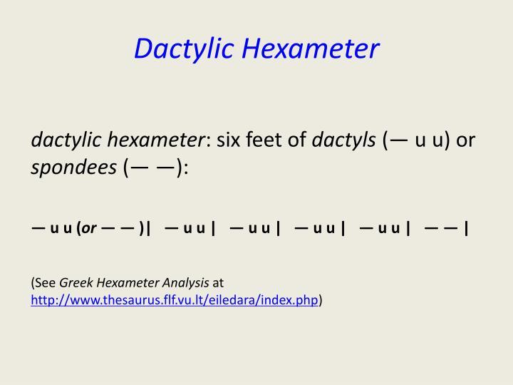 Dactylic Hexameter