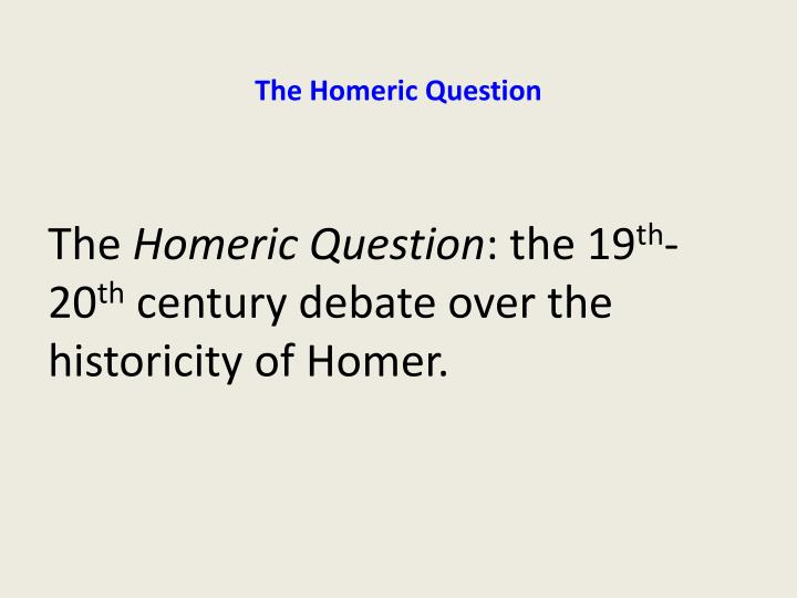 The Homeric Question