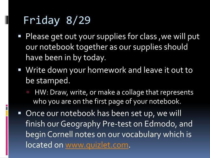 Friday 8/29