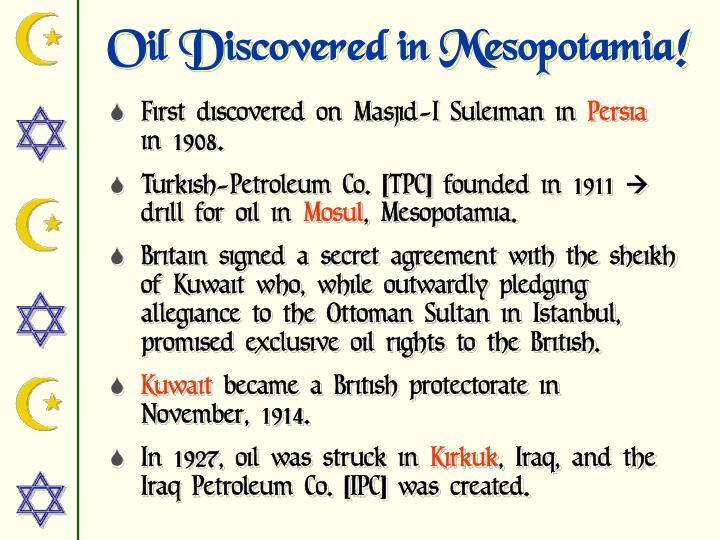 Oil Discovered in Mesopotamia!