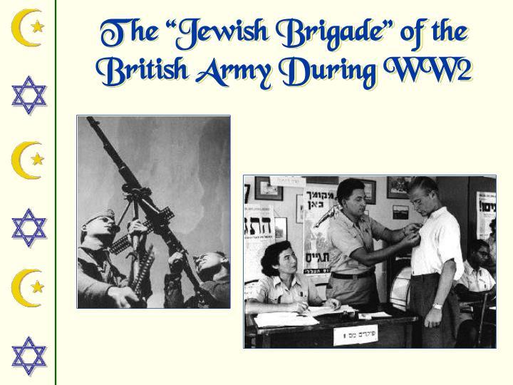 "The ""Jewish Brigade"" of the"