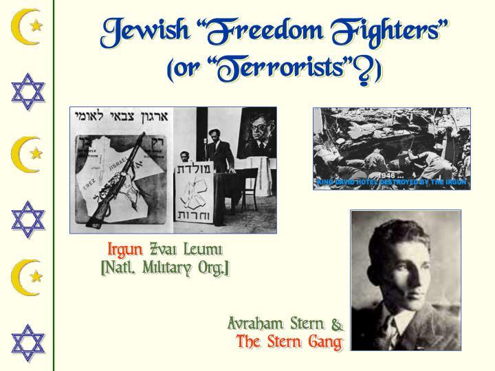 "Jewish ""Freedom Fighters"""