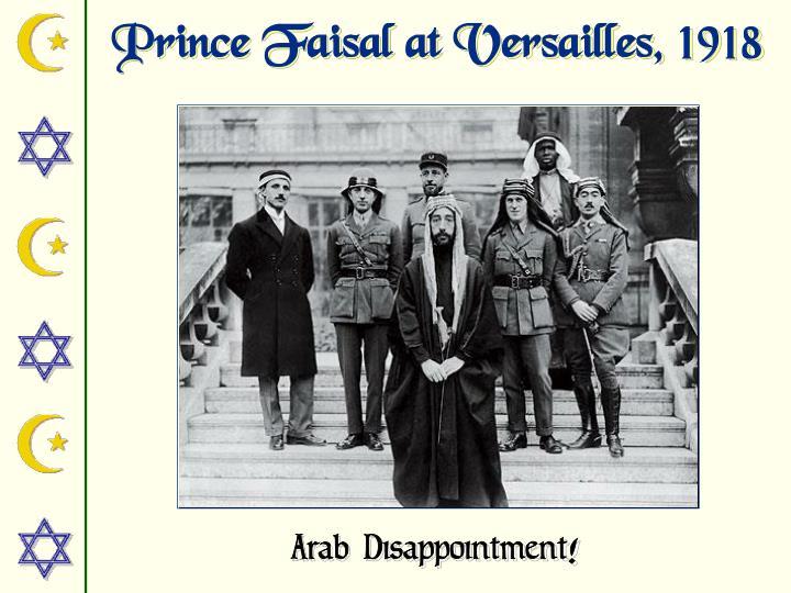 Prince Faisal at Versailles, 1918