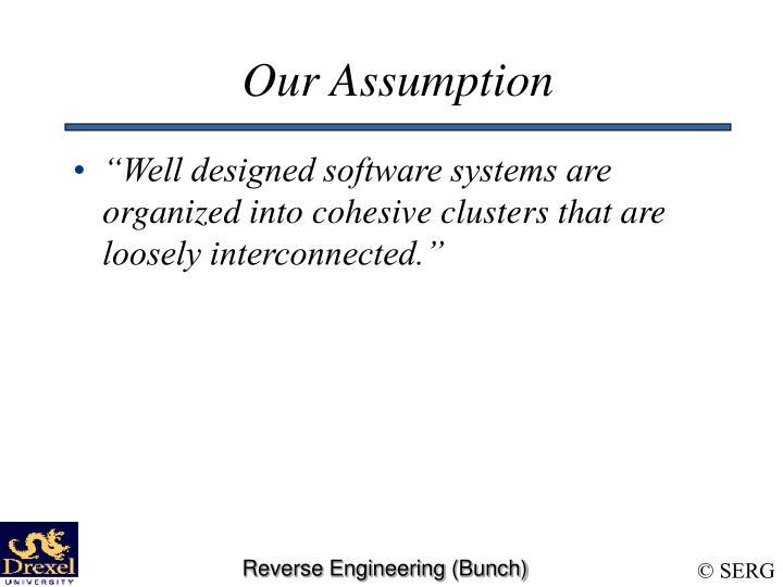 Our Assumption