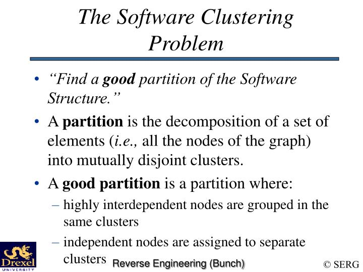 The Software Clustering Problem
