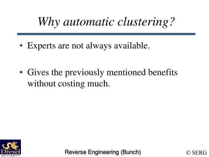 Why automatic clustering?
