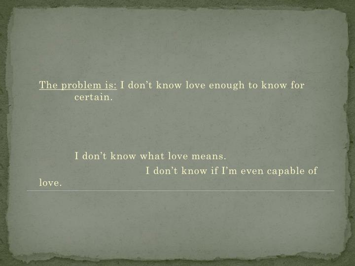 The problem is: