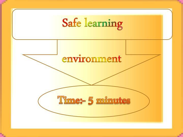 Safe learning