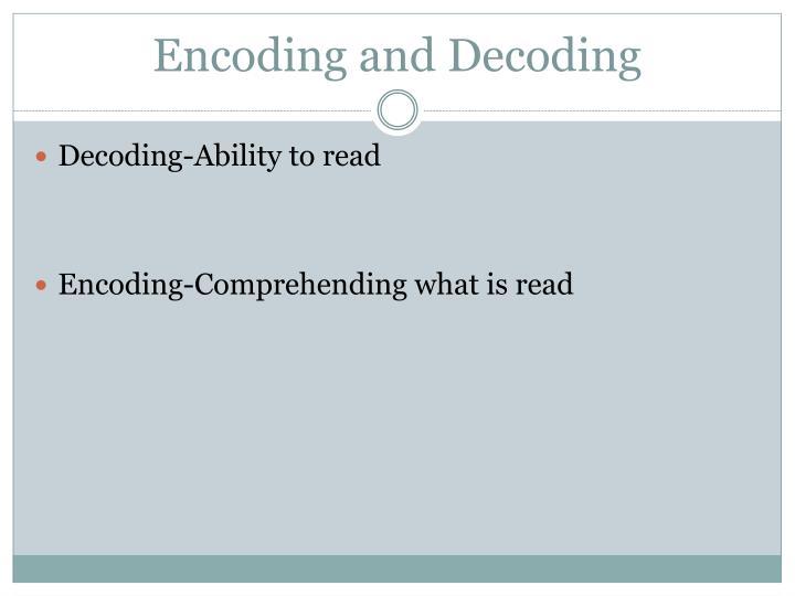 Encoding and Decoding