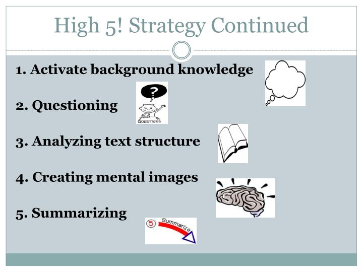 High 5! Strategy Continued