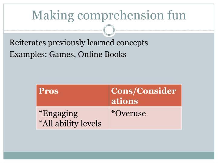 Making comprehension fun