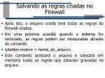 salvando as regras criadas no firewall1