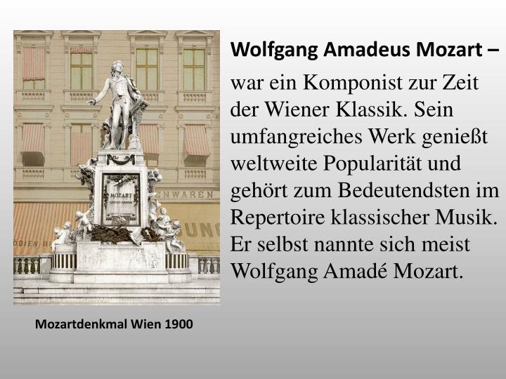 Wolfgang Amadeus Mozart –