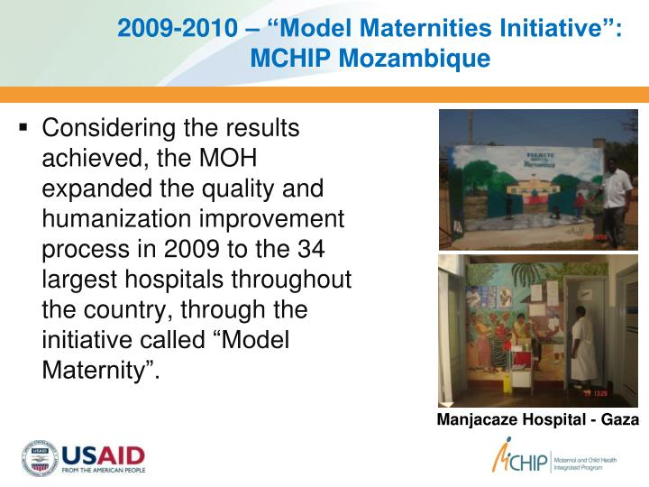 "2009-2010 – ""Model Maternities Initiative"": MCHIP Mozambique"