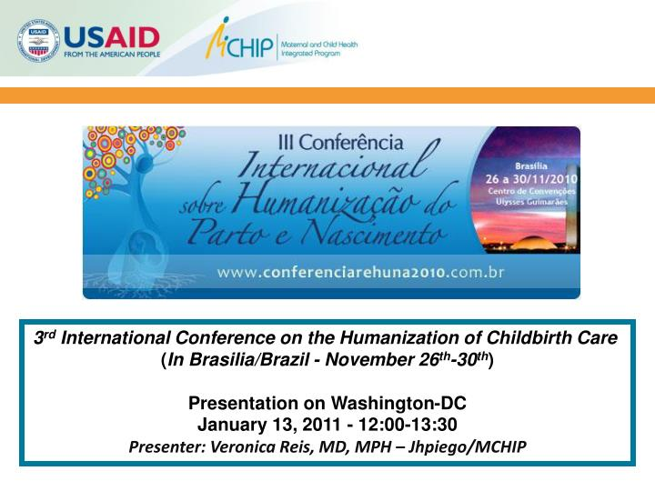 3 rd international conference on the humanization of childbirth care