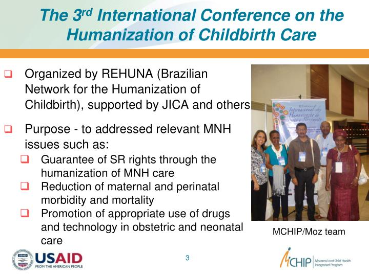 The 3 rd international conference on the humanization of childbirth care