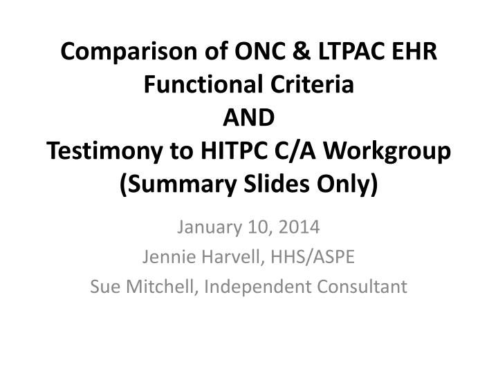 Comparison of ONC & LTPAC EHR Functional Criteria