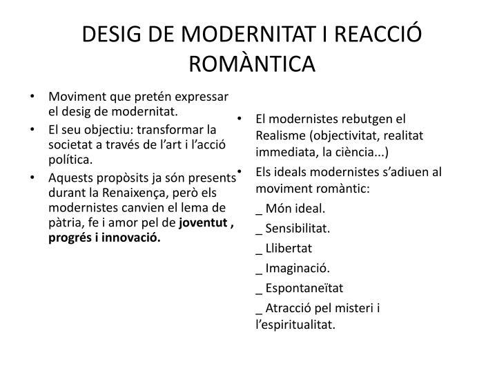 DESIG DE MODERNITAT I REACCIÓ ROMÀNTICA