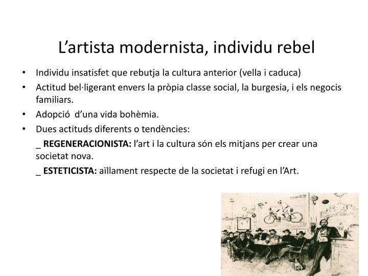 L'artista modernista, individu rebel