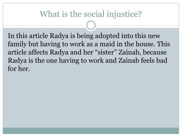 What is the social injustice