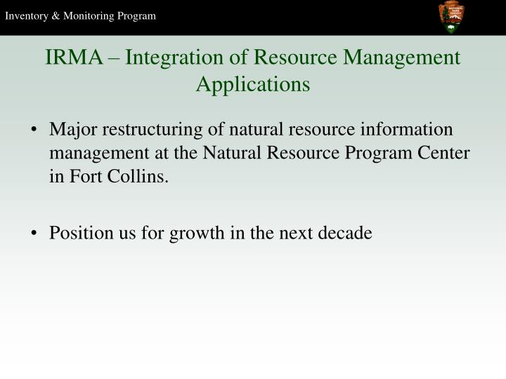 IRMA – Integration of Resource Management Applications