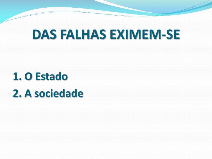 DAS FALHAS EXIMEM-SE