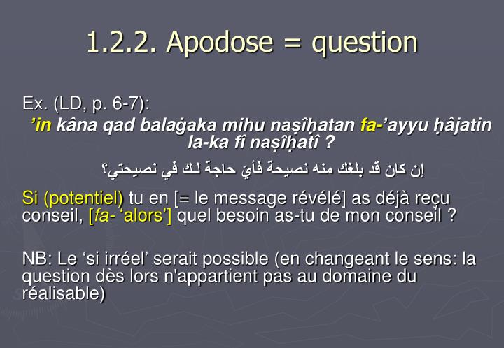 1.2.2. Apodose = question