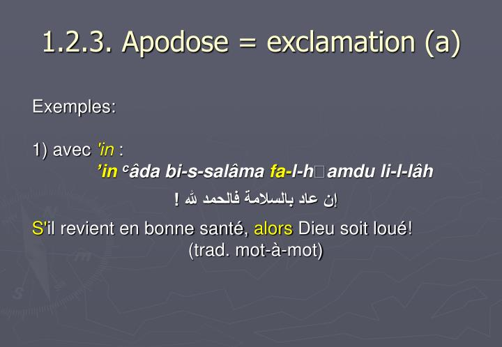 1.2.3. Apodose = exclamation (a)