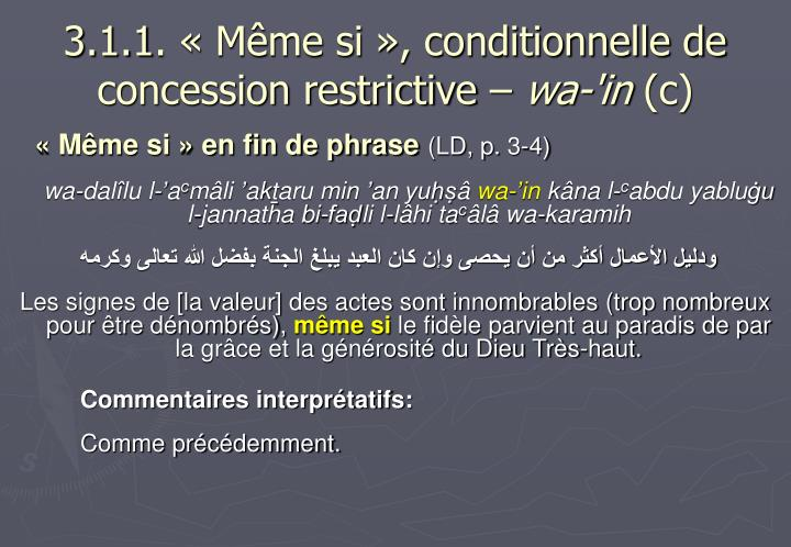 3.1.1. « Même si », conditionnelle de concession restrictive –