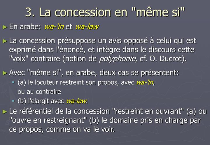 "3. La concession en ""même si"""