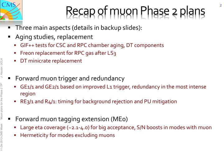 Recap of muon Phase 2 plans