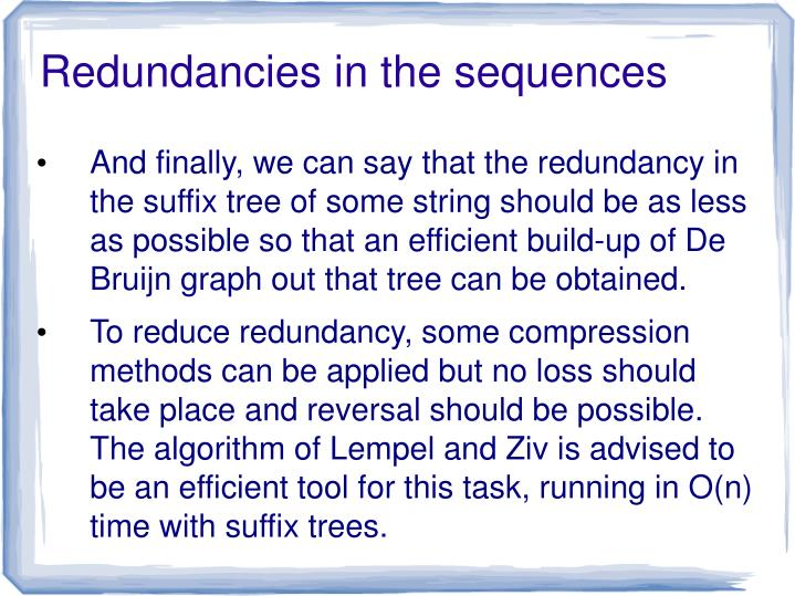 Redundancies in the sequences