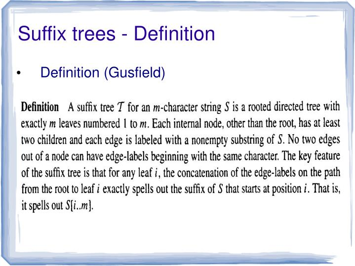 Suffix trees - Definition