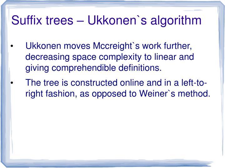 Suffix trees – Ukkonen`s algorithm
