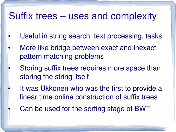 Suffix trees – uses and complexity