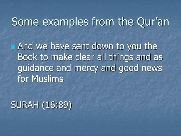 Some examples from the Qur'an