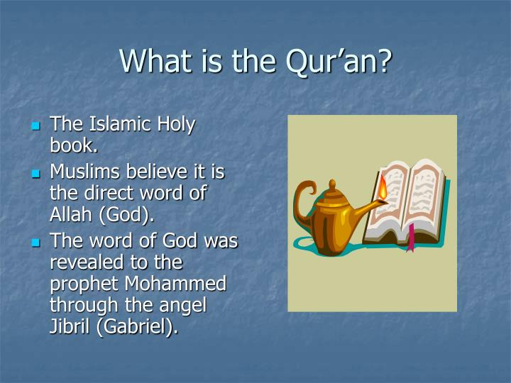 What is the qur an