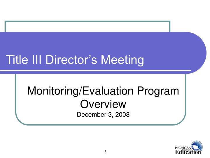 monitoring evaluation program overview december 3 2008