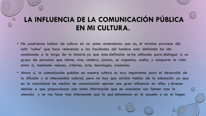 La influencia de la comunicación pública en mi cultura.
