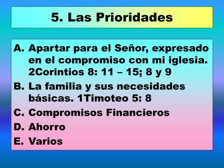 5. Las Prioridades