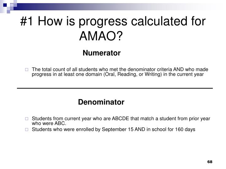 #1 How is progress calculated for AMAO?
