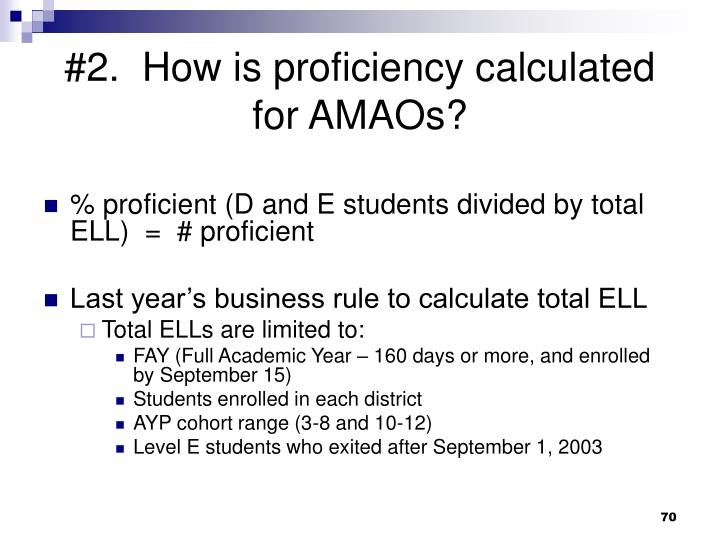 #2.  How is proficiency calculated for AMAOs?