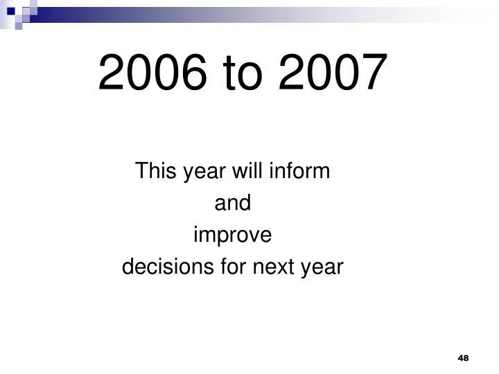 2006 to 2007