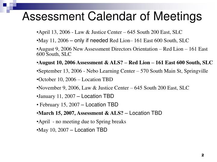 Assessment calendar of meetings